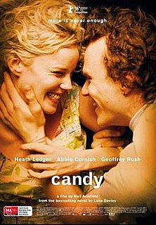 <i>Candy</i> (2006 film) 2006 film directed by Neil Armfield