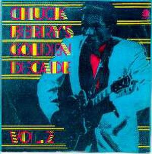 Chuck Berry's Golden Decade - Image: Chuckberrysgoldendec adevol 2