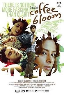 Coffee Bloom (2015) DM - Sharath Parvathavani, Arjun Mathur, Mohan Kapoor, Sugandha Garg, Nandini Sen, Ishwari Bose Bhattacharya