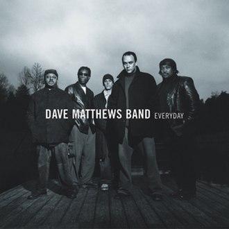 Everyday (Dave Matthews Band album) - Image: Dave Matthews Band Everyday