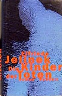 <i>The Children of the Dead</i> novel by Elfriede Jelinek