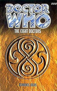 <i>The Eight Doctors</i> Doctor Who novel by Terrance Dicks