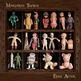 Ever After (Marianas Trench album) - Image: Ever After by Marianas Trench