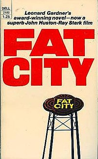 Movie tie-in paperback of Fat City by Leonard Gardner