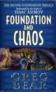 <i>Foundation and Chaos</i> Science fiction novel by writer Greg Bear