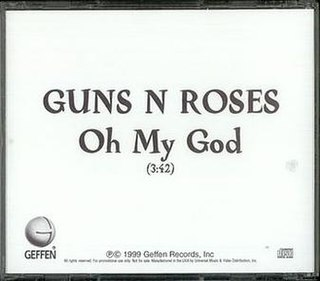 Oh My God (Guns N Roses song) Guns N Roses song