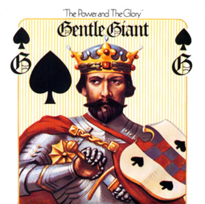 The Power and the Glory (Gentle Giant album) - Image: Gentle Giant The Power and the Glory