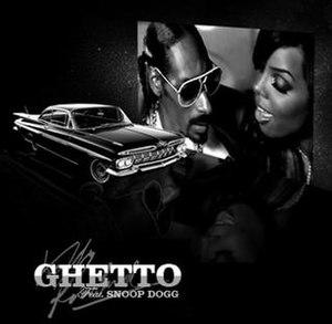 Ghetto (Kelly Rowland song) - Image: Ghetto (song)