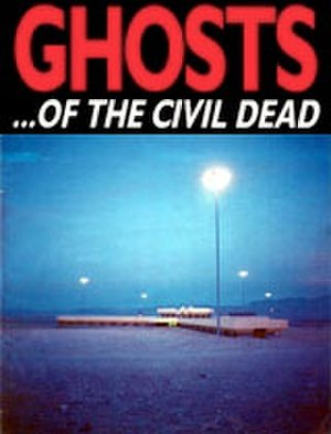 Ghosts… of the Civil Dead - Theatrical release poster