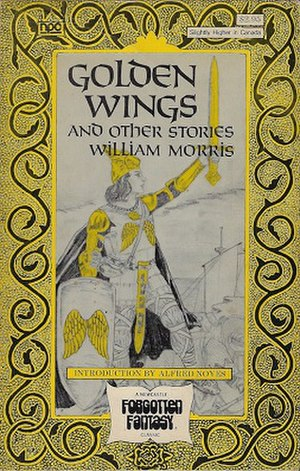 Golden Wings and Other Stories - First edition of Golden Wings and Other Stories by William Morris, Newcastle Publishing Company, 1976