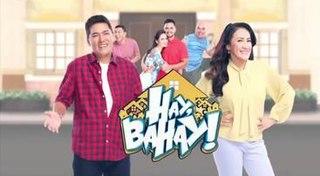 <i>Hay, Bahay!</i> Philippine television series
