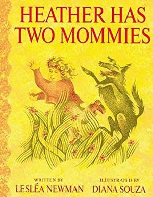 Heather Has Two Mommies - Image: Heather Has Two Mommies cover