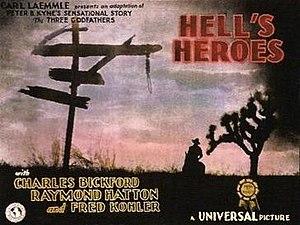 Hell's Heroes (film) - Image: Hell's Heroes Film Poster
