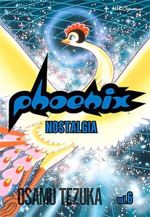 Phoenix (manga) - Phoenix, Vol. 6: Nostalgia cover