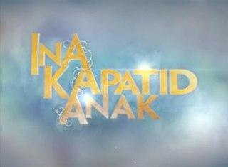 <i>Ina, Kapatid, Anak</i> (TV series)