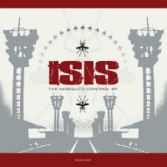 The Mosquito Control EP - Image: Isis Mosquito Control re release