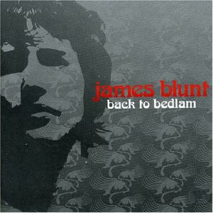 Back to Bedlam - Image: James Blunt Back to Bedlam Alt Cover