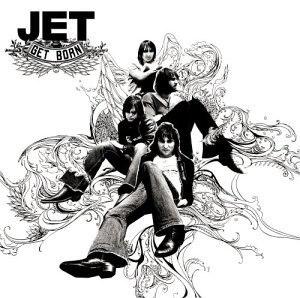 Get Born - Image: Jet Get Born