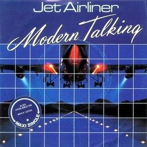 Jet Airliner (Modern Talking song) - Image: Jet Airliner