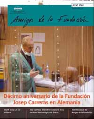 José Carreras - Carreras visiting a leukaemia patient on the cover of Amigos de la Fundación, July 2005