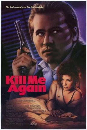 Kill Me Again - Image: Kill Me Again