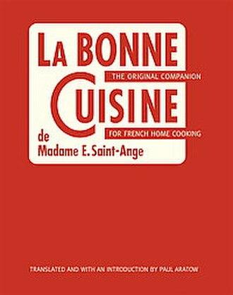 La bonne cuisine de Madame E. Saint-Ange - Image: La Bonne Cuisine