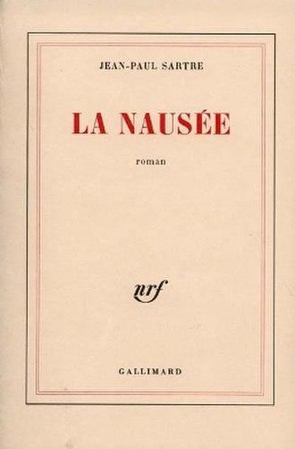 Nausea (novel) - La Nausée by Jean-Paul Sartre