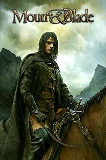 <i>Mount & Blade</i> 2008 medieval action role-playing game