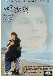<i>A Mothers Prayer</i>