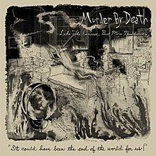 Murder by Death - Like the Exorcist, but More Breakdancing.jpg