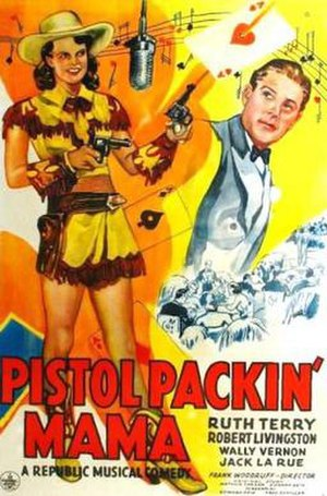 Pistol Packin' Mama (film) - Theatrical release poster