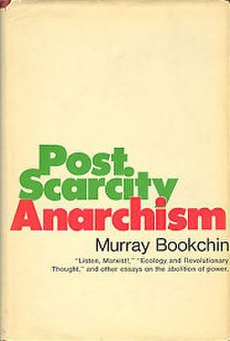 Post-Scarcity Anarchism - Cover of the first edition