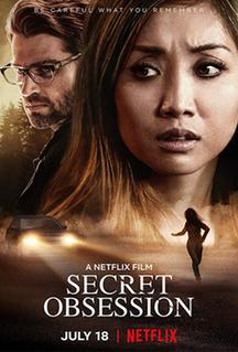 <i>Secret Obsession</i> American psychological thriller film
