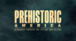 Prehistoric America title card