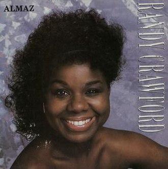 """Almaz (song) - Image: Randy Crawford Almaz 7"""" single"""