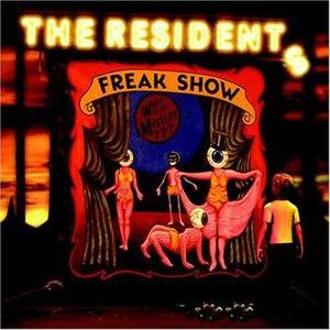 Freak Show/Freak Show Soundtrack - Image: Residents freakshow