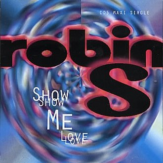 Show Me Love (Robin S. song) - Image: Robin S Show Me Love 1993 US cover art
