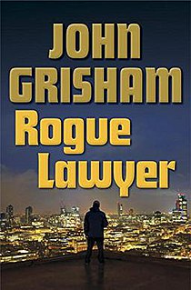 <i>Rogue Lawyer</i> book by John Grisham