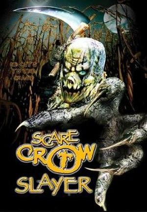 Scarecrow Slayer - Image: Scarecrow Slayer Film Poster