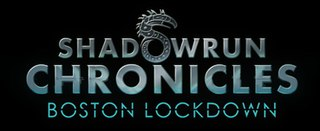 <i>Shadowrun Chronicles: Boston Lockdown</i> video game