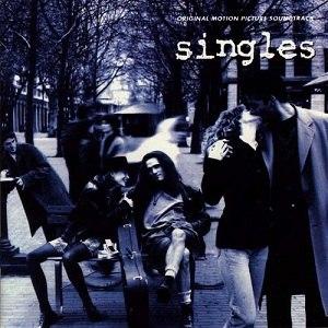 Singles: Original Motion Picture Soundtrack - Image: Singles Soundtrack
