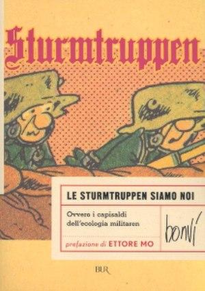 Bonvi - Sturmtruppen is the most popular among Bonvi's many creations.
