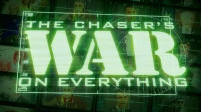 Picture of a TV show: The Chaser's War On Everything