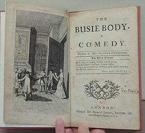 Susanna Centlivre - Centlivre's The Busy Bodie