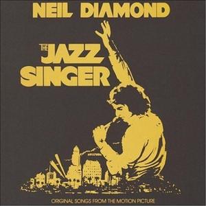 The Jazz Singer (soundtrack) - Image: The Jazz Singer Neil Diamondalbumcover