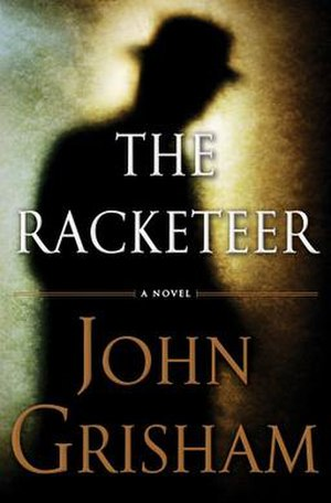 The Racketeer (novel) - First edition cover