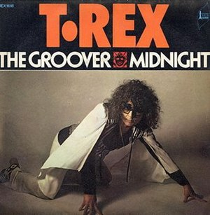 The Groover (T. Rex song) - Image: The Groover (T. Rex song)