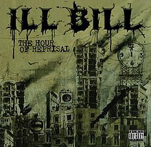 The Hour of Reprisal album by Ill Bill cover.jpg