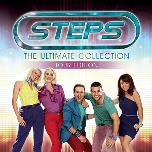 The Ultimate Collection (Steps album) - Image: The Ultimate Collection Tour Edition