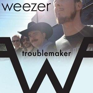 Troublemaker (Weezer song) - Image: Troublemaker Weezer
